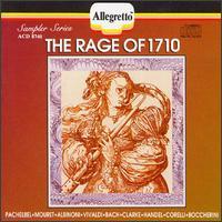 The Rage of 1710 - Alain Marion (flute); Alois Spach (horn); Ensemble Instrumental; Gottfried Roth (horn); Günter Höller (alto recorder);...