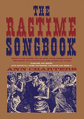 The Ragtime Songbook - Charters, Ann (Editor)