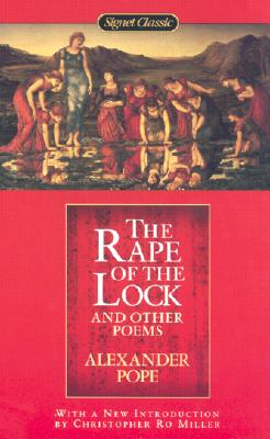 The Rape of the Lock and Other Poems -