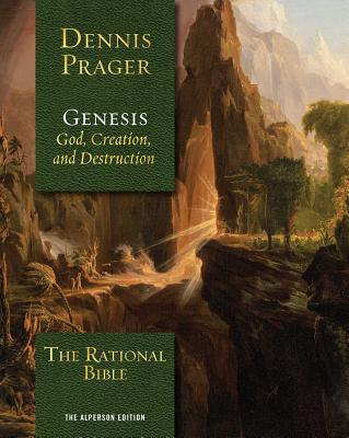 The Rational Bible: Genesis - Prager, Dennis