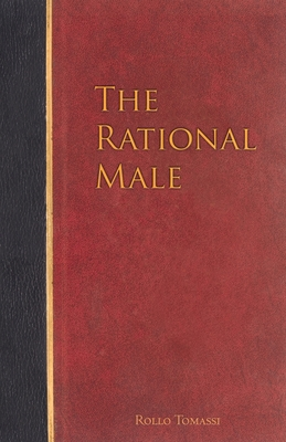 The Rational Male - Tomassi, Rollo