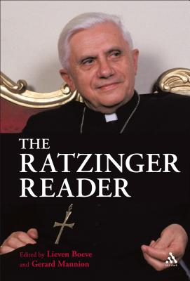 The Ratzinger Reader: Mapping a Theological Journey - Ratzinger, Joseph, Cardinal