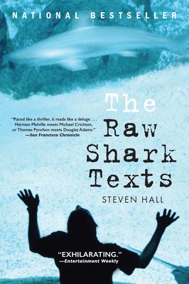 The Raw Shark Texts - Hall, Steven