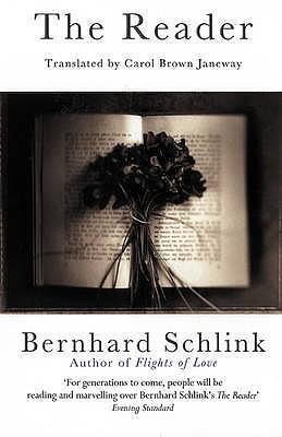 The Reader - Schlink, Bernhard, and Janeway, Carol Brown (Translated by)
