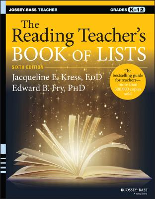 The Reading Teacher's Book of Lists - Kress, Jacqueline E, and Fry, Edward B