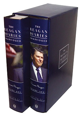 The Reagan Diaries Unabridged: Volume 1: January 1981-October 1985 Volume 2: November 1985-January 1989 - Reagan, Ronald