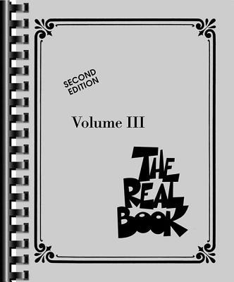 The Real Book - Volume III: C Edition - Hal Leonard Corp (Creator)