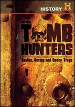 The Real Tomb Hunters: Snakes, Curses and Boobytraps