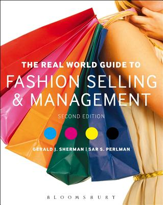 The Real World Guide to Fashion Selling and Management - Sherman, Gerald J