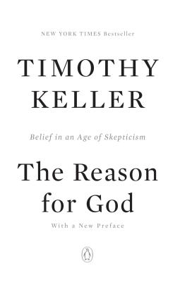The Reason for God: Belief in an Age of Skepticism - Keller, Timothy J