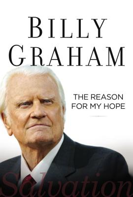 The Reason for My Hope - Graham, Billy