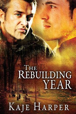 The Rebuilding Year - Harper, Kaje