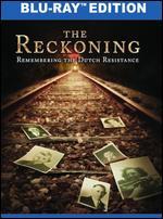 The Reckoning: Remembering the Dutch Resistance [Blu-ray] - Corey Niemchick; John Evans