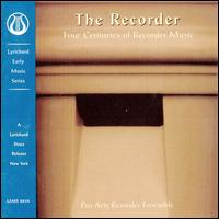 The Recorder: 4 Centuries of Recorder Music -