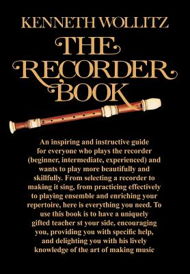 The Recorder Book - Wollitz, Kenneth