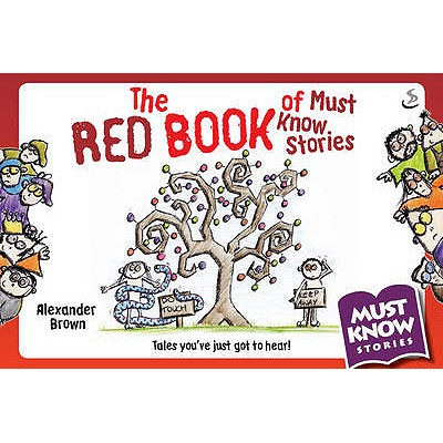 The Red Book of Must Know Stories -