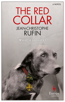 The Red Collar - Rufin, Jean-Christophe