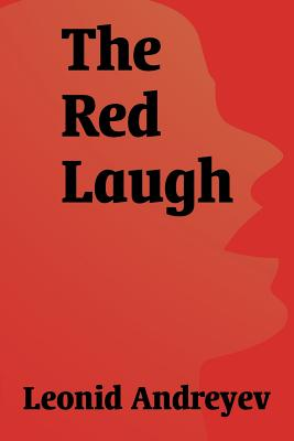 The Red Laugh - Andreyev, Leonid Nikolayevich