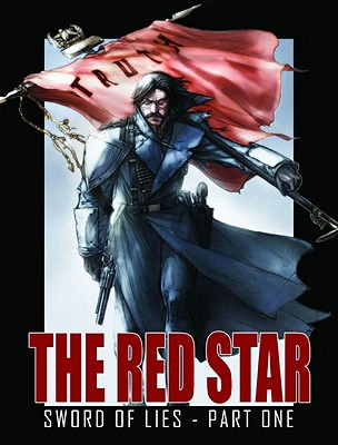 The Red Star, Volume 4: Sword of Lies - Gossett, Christian