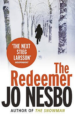 The Redeemer: A Harry Hole Thriller (Oslo Sequence 4) - Nesbo, Jo, and Bartlett, Don (Translated by)