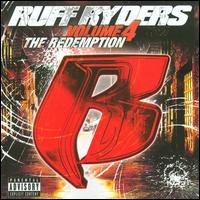 The Redemption, Vol. 4 - Ruff Ryders