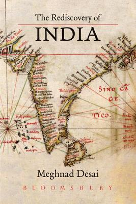 The Rediscovery of India - Desai, Meghnad