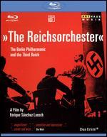 The Reichsorchester: The Berlin Philharmonic and the Third Reich [Blu-ray]