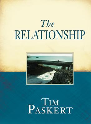 The Relationship - Paskert, Tim