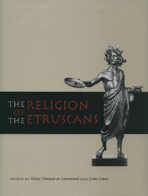 The Religion of the Etruscans - de Grummond, Nancy Thomson (Editor)