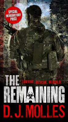 The Remaining - Molles, D J