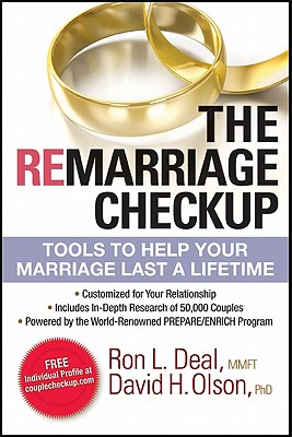 The Remarriage Checkup: Tools to Help Your Marriage Last a Lifetime - Deal, Ron L, and Olson, David H, Professor