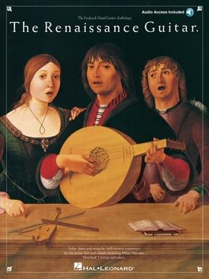 The Renaissance Guitar - Noad, Frederick M, and Hal Leonard Publishing Corporation (Creator)