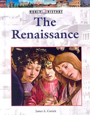 The Renaissance - Corrick, James A