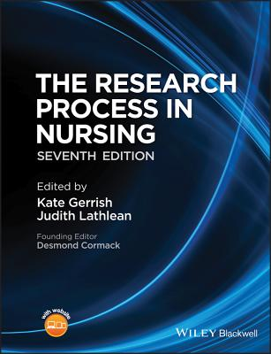 The Research Process in Nursing - Gerrish, Kate (Editor), and Lathlean, Judith (Editor), and Cormack, Desmond