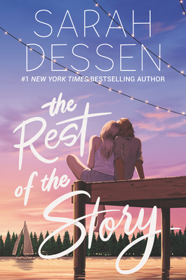 The Rest of the Story - Dessen, Sarah