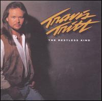 The Restless Kind - Travis Tritt