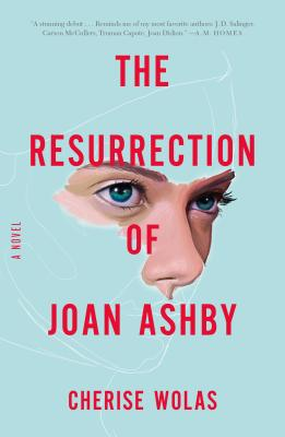 The Resurrection of Joan Ashby - Wolas, Cherise