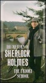 The Return of Sherlock Holmes: The Priory School