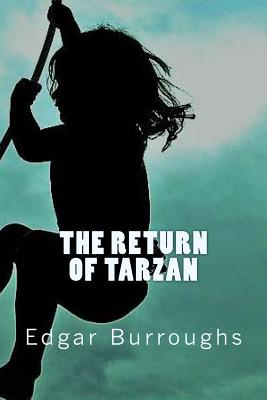 The Return of Tarzan - Burroughs, Edgar Rice