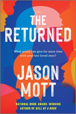 The Returned - Mott, Jason