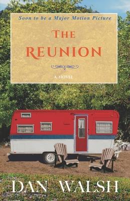 The Reunion - Walsh, Dan