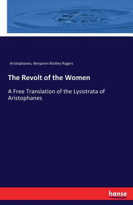 The Revolt of the Women - Aristophanes