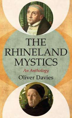 The Rhineland Mystics - Davies, Oliver (Editor)