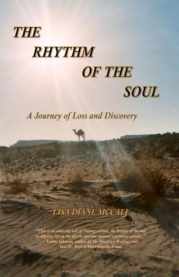 The Rhythm of the Soul: A Journey of Loss and Discovery - McCall, Lisa Diane