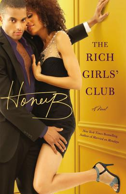 The Rich Girls' Club - Honeyb