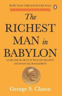 The Richest Man in Babylon - Clason, George S.