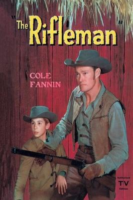 The Rifleman - Fannin, Cole