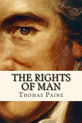The Rights of Man - Paine, Thomas