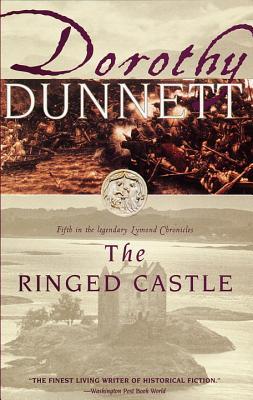 The Ringed Castle: Fifth in the Legendary Lymond Chronicles - Dunnett, Dorothy