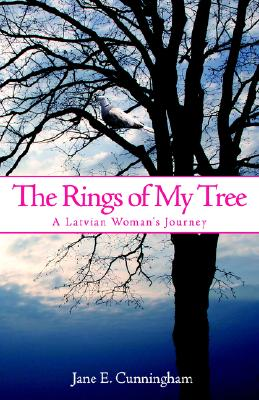 The Rings of My Tree - Cunningham, Jane E, and Billups, James